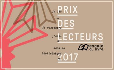 Prix des lecteurs - Escale du livre 2017